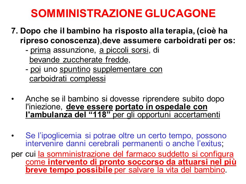 SOMMINISTRAZIONE GLUCAGONE 7.