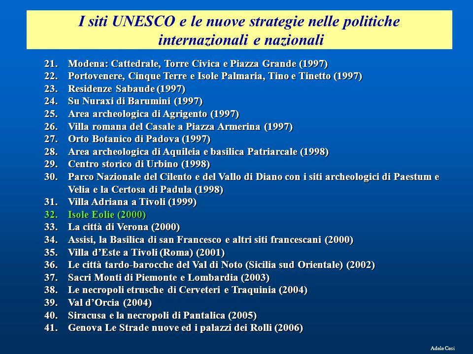 21.Modena: Cattedrale, Torre Civica e Piazza Grande (1997) 22.Portovenere, Cinque Terre e Isole Palmaria, Tino e Tinetto (1997) 23.Residenze Sabaude (