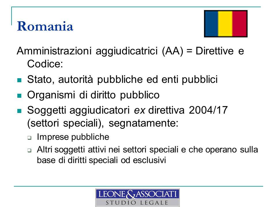 Amministrazioni aggiudicatrici (AA) = Direttive e Codice: Stato, autorità pubbliche ed enti pubblici Organismi di diritto pubblico Soggetti aggiudicatori ex direttiva 2004/17 (settori speciali), segnatamente:  Imprese pubbliche  Altri soggetti attivi nei settori speciali e che operano sulla base di diritti speciali od esclusivi Romania
