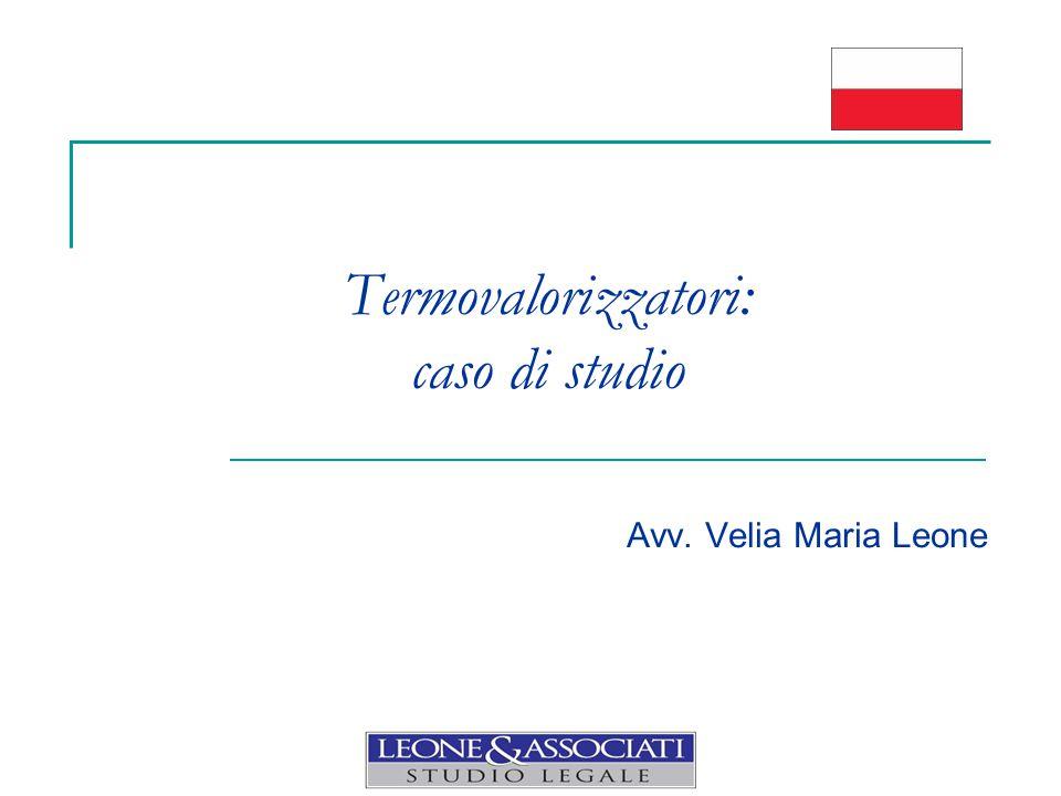 Termovalorizzatori: caso di studio Avv. Velia Maria Leone