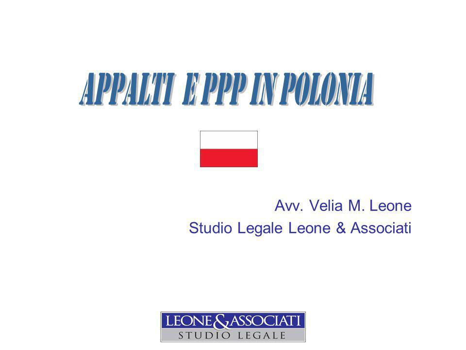 PPP in POLONIA Legge fondamentale public-private partnership = legge 17/06/05 e ss.mm.ii.