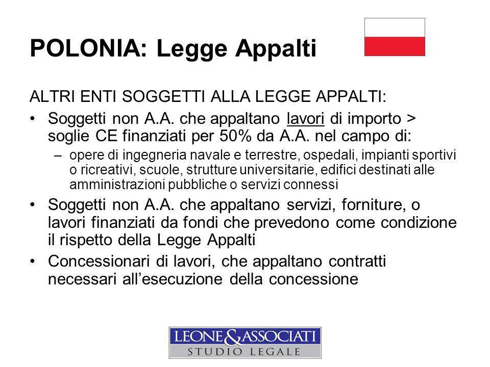 POLONIA: Legge Appalti ALTRI ENTI SOGGETTI ALLA LEGGE APPALTI: Soggetti non A.A.