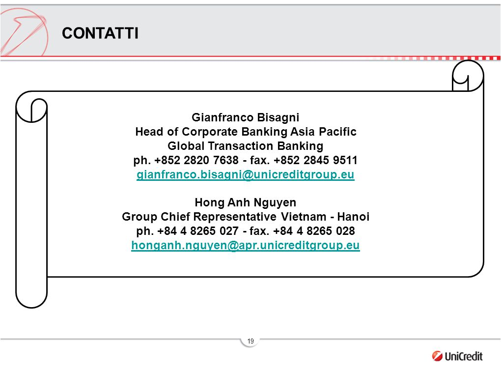 19 CONTATTI Gianfranco Bisagni Head of Corporate Banking Asia Pacific Global Transaction Banking ph.