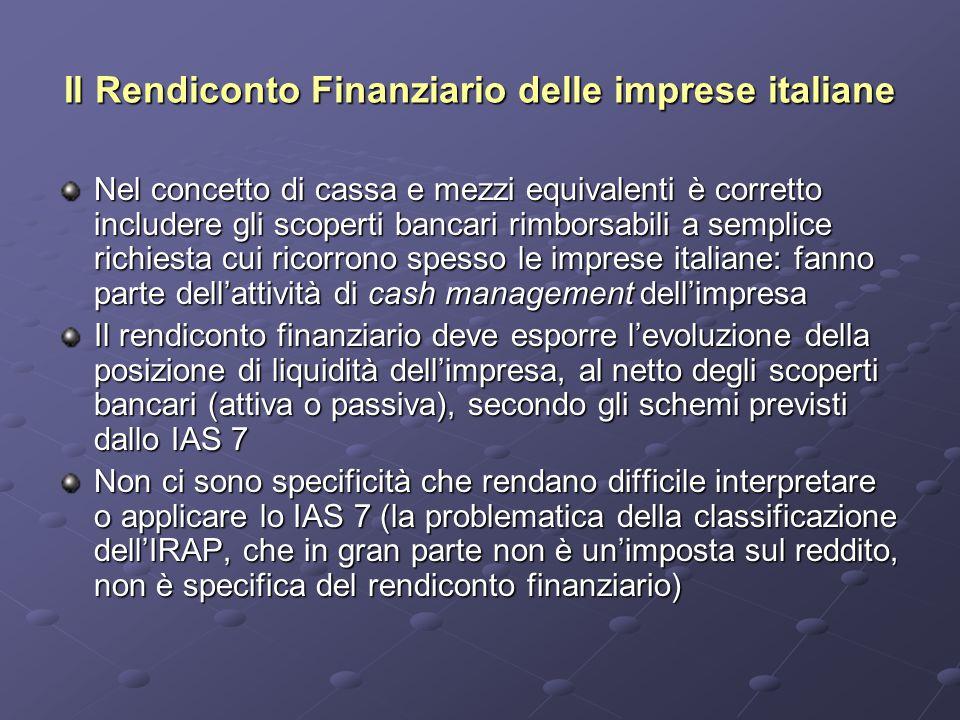 Il Rendiconto Finanziario delle imprese italiane Nel concetto di cassa e mezzi equivalenti è corretto includere gli scoperti bancari rimborsabili a se