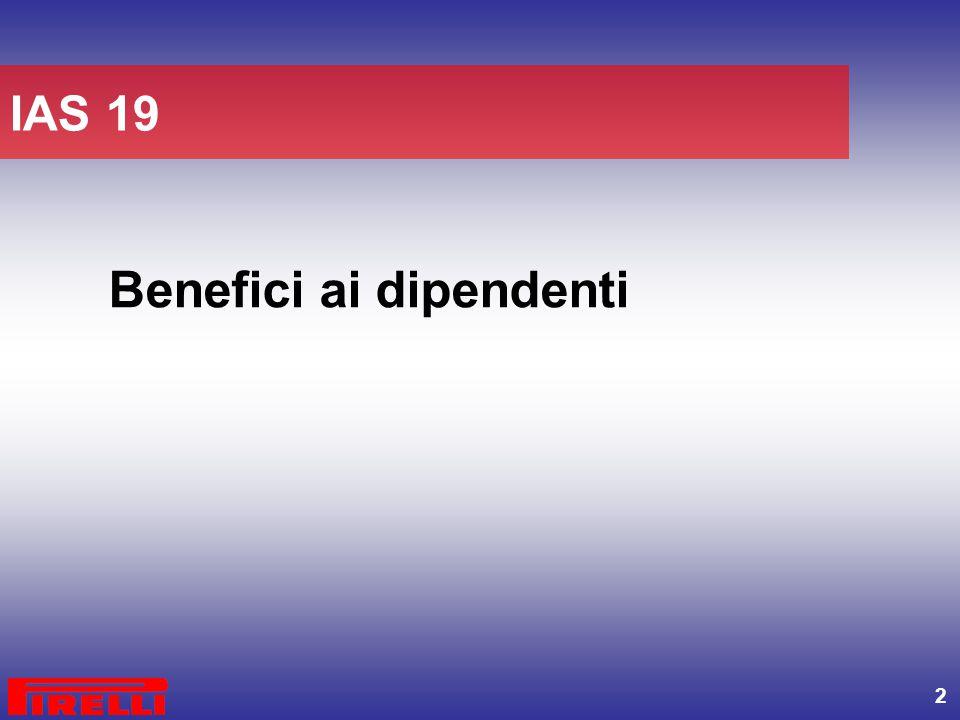 2 Benefici ai dipendenti IAS 19