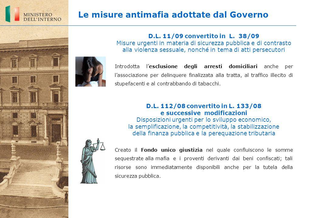 D.L. 11/09 convertito in L. 38/09 Misure urgenti in materia di sicurezza pubblica e di contrasto alla violenza sessuale, nonché in tema di atti persec