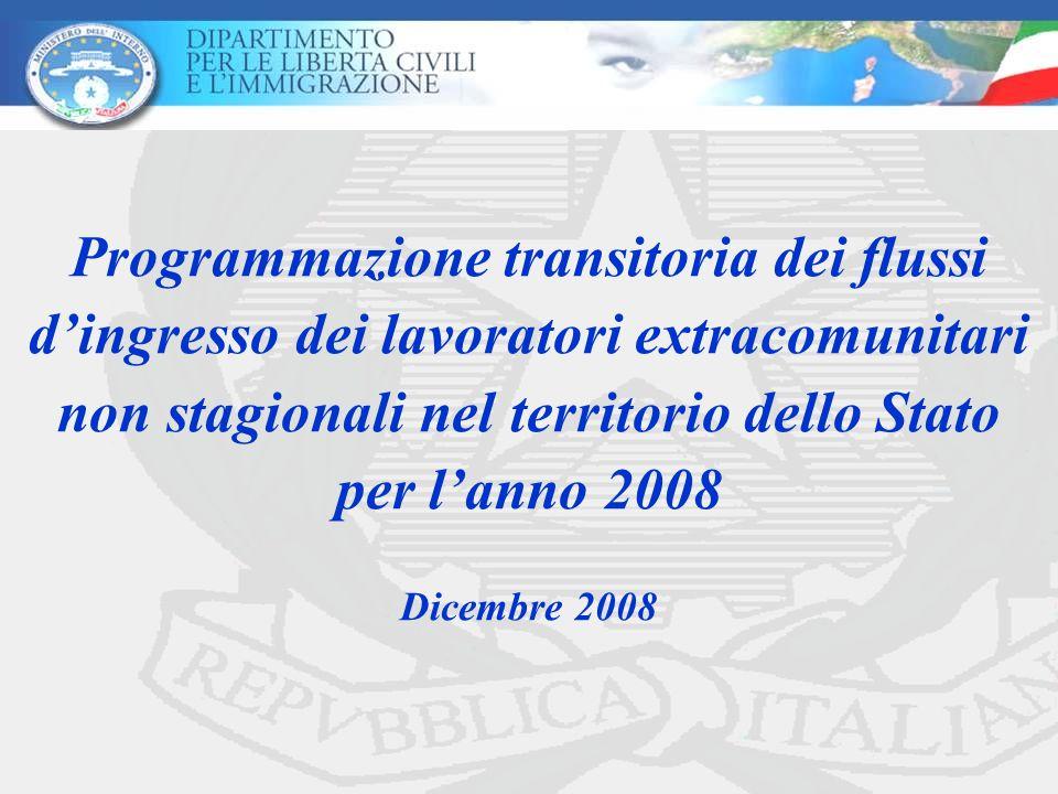 Programmazione transitoria dei flussi d'ingresso dei lavoratori extracomunitari non stagionali nel territorio dello Stato per l'anno 2008 Dicembre 2008