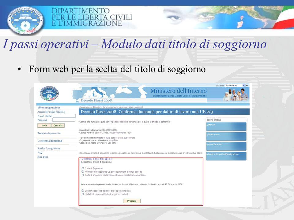 Form web per la scelta del titolo di soggiorno I passi operativi – Modulo dati titolo di soggiorno