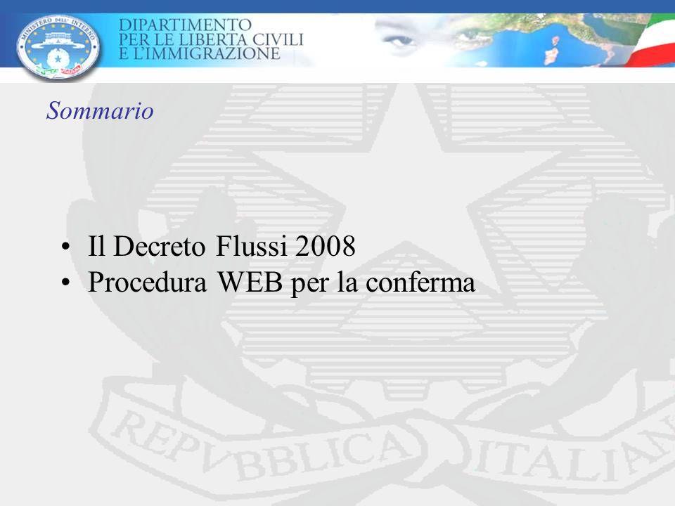 Il Decreto Flussi 2008 Procedura WEB per la conferma Sommario