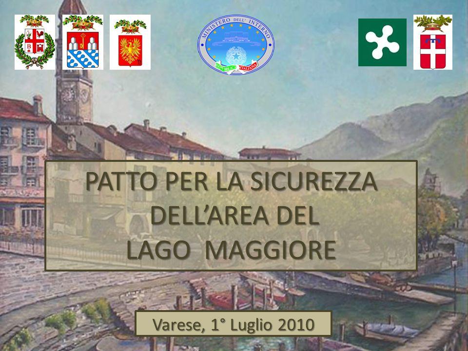 PATTO PER LA SICUREZZA DELL'AREA DEL DELL'AREA DEL LAGO MAGGIORE Varese, 1° Luglio 2010