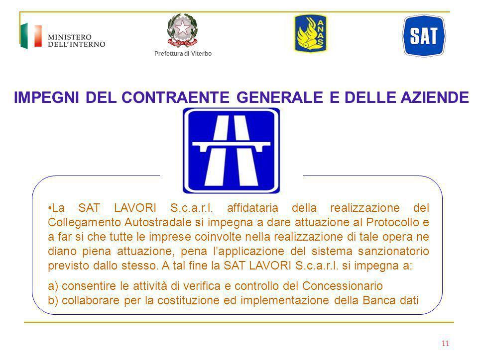 Prefettura di Viterbo IMPEGNI DEL CONTRAENTE GENERALE E DELLE AZIENDE La SAT LAVORI S.c.a.r.l.