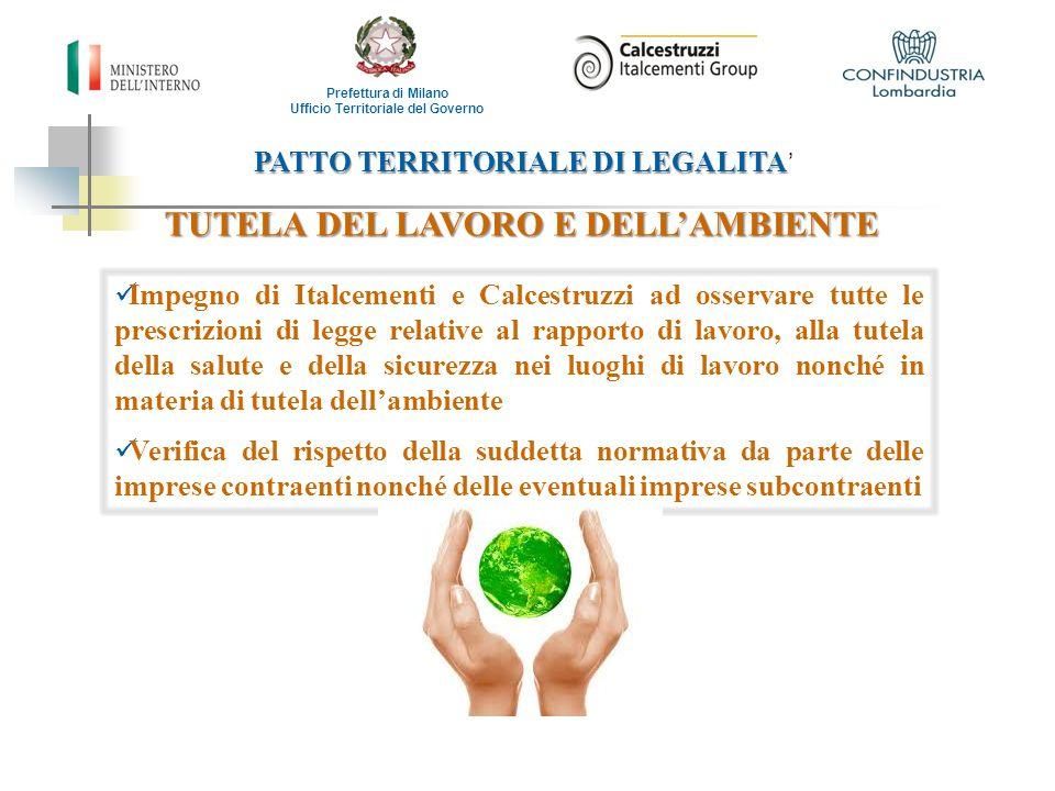 PATTO TERRITORIALE DI LEGALITA PATTO TERRITORIALE DI LEGALITA ' Prefettura di Milano Ufficio Territoriale del Governo TUTELA DEL LAVORO E DELL'AMBIENT