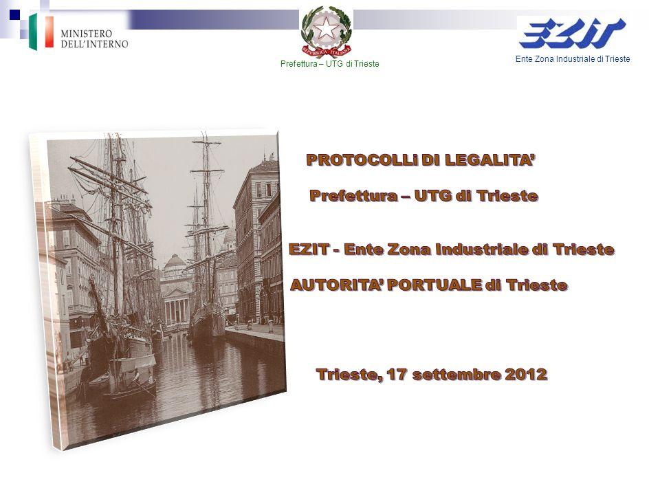 Ente Zona Industriale di Trieste Prefettura – UTG di Trieste