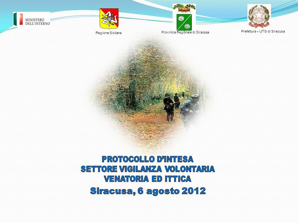 Provincia Regionale di Siracusa Prefettura – UTG di Siracusa Regione Siciliana