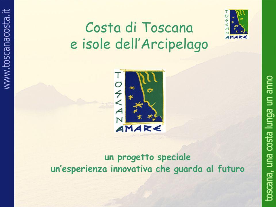Costa di Toscana e isole dell'Arcipelago un progetto speciale un'esperienza innovativa che guarda al futuro