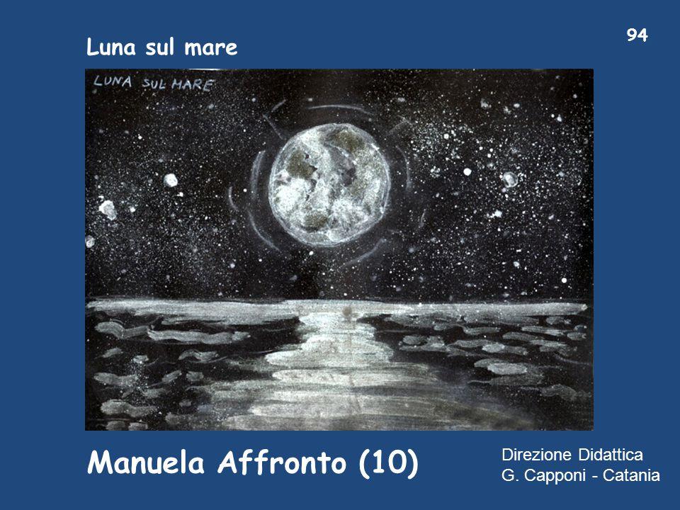 Luna sul mare Manuela Affronto (10) 94 Direzione Didattica G. Capponi - Catania