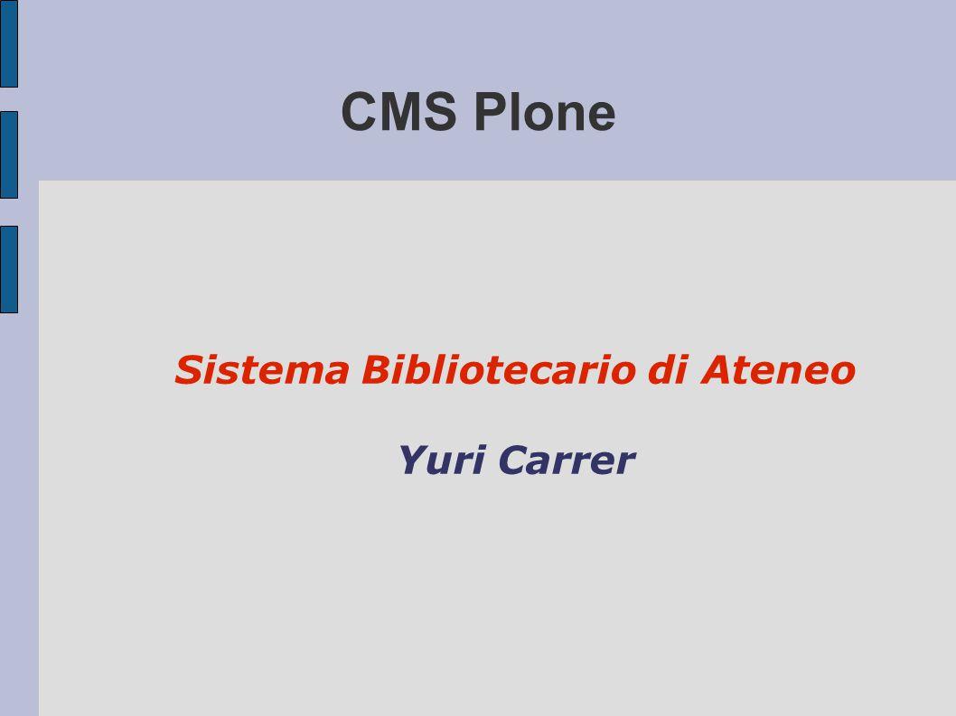 CMS Plone Sistema Bibliotecario di Ateneo Yuri Carrer