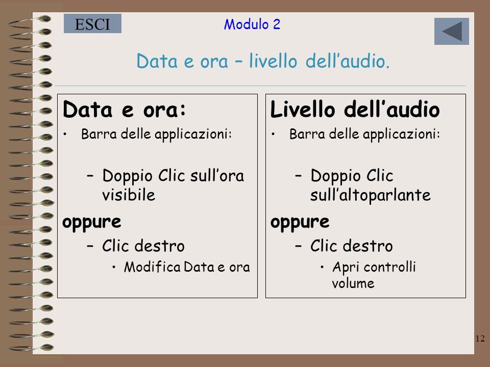 Modulo 2 ESCI 12 Data e ora – livello dell'audio.