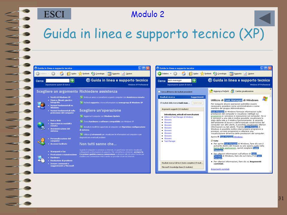 Modulo 2 ESCI 31 Guida in linea e supporto tecnico (XP)