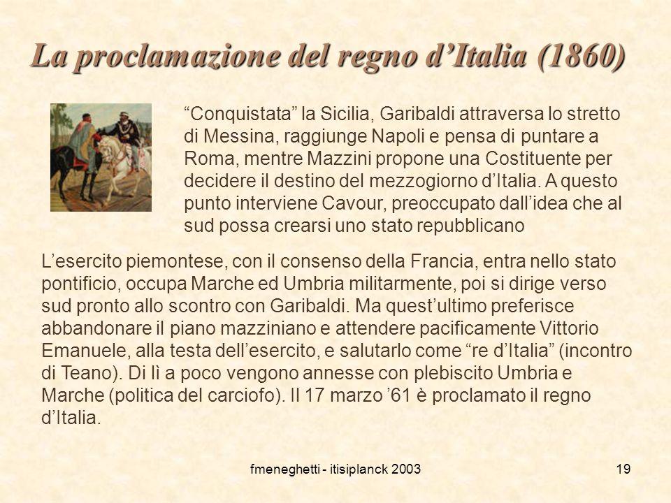 """fmeneghetti - itisiplanck 200319 La proclamazione del regno d'Italia (1860) """"Conquistata"""" la Sicilia, Garibaldi attraversa lo stretto di Messina, ragg"""