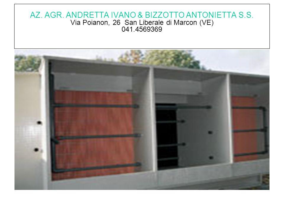 AZ. AGR. ANDRETTA IVANO & BIZZOTTO ANTONIETTA S.S. Via Poianon, 26 San Liberale di Marcon (VE) 041.4569369
