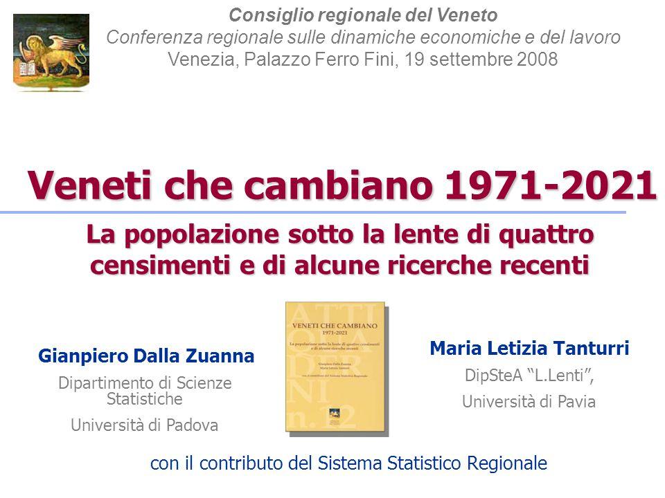 Veneti che cambiano 1971-2021 Consiglio regionale del Veneto Conferenza regionale sulle dinamiche economiche e del lavoro Venezia, Palazzo Ferro Fini,