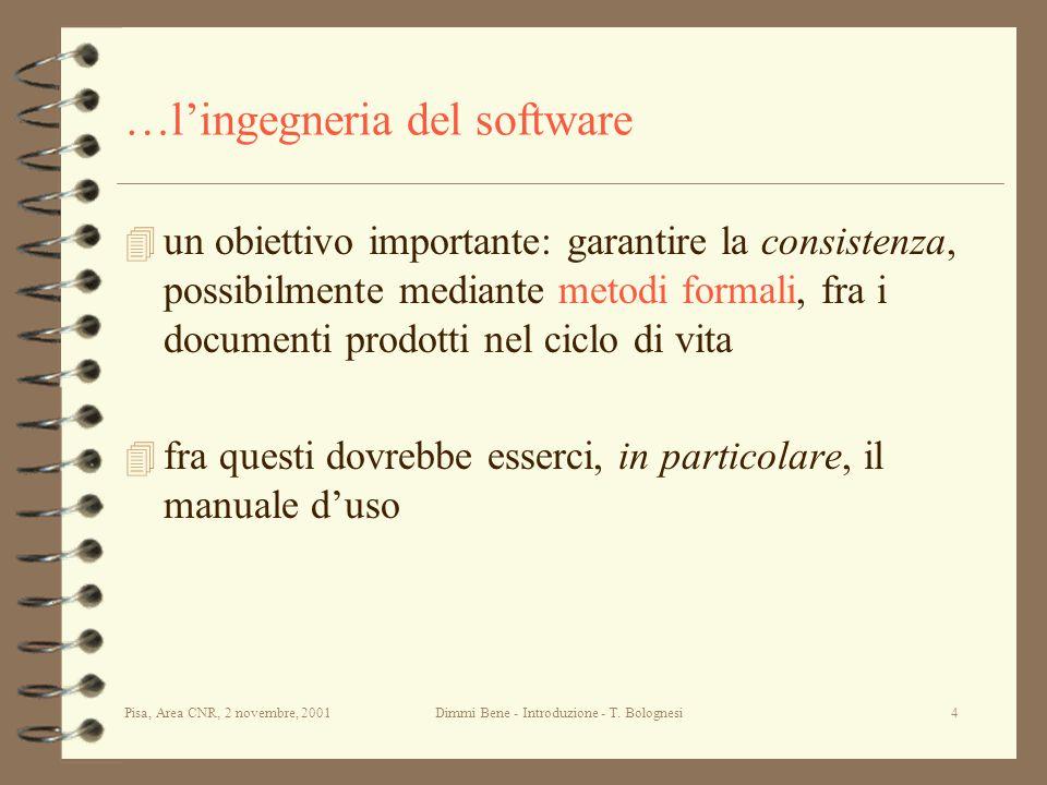 Pisa, Area CNR, 2 novembre, 2001Dimmi Bene - Introduzione - T.