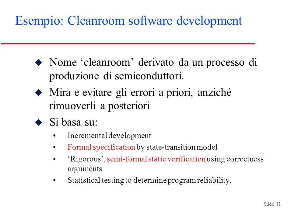 Slide 11  Nome 'cleanroom' derivato da un processo di produzione di semiconduttori.