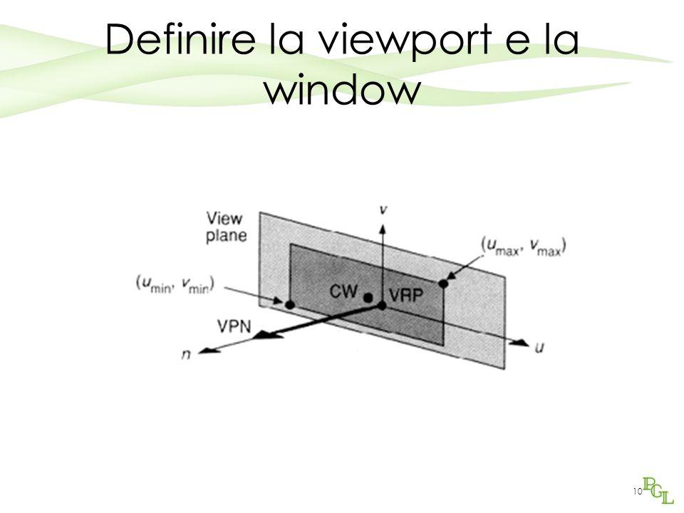 10 Definire la viewport e la window