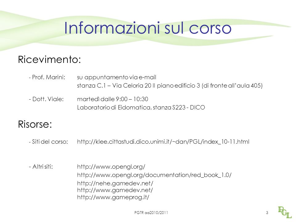 3 Informazioni sul corso Ricevimento: - Prof.