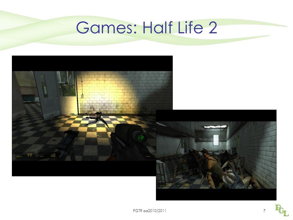 7 Games: Half Life 2 PGTR aa2010/2011