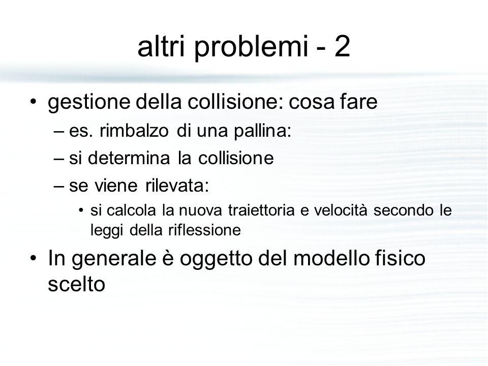 altri problemi - 2 gestione della collisione: cosa fare –es.