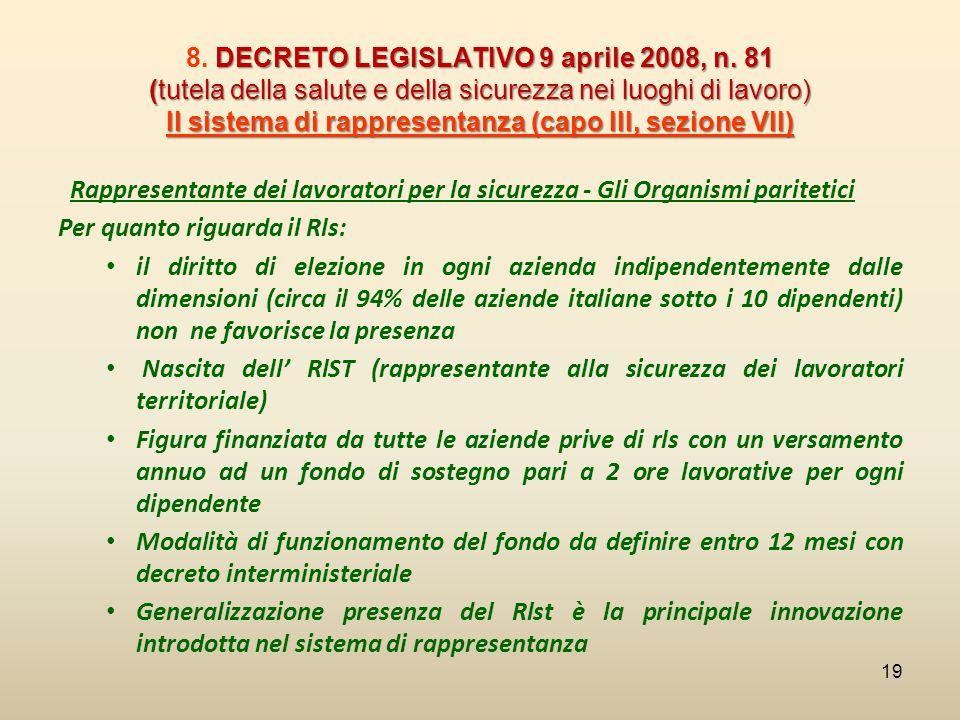 DECRETO LEGISLATIVO 9 aprile 2008, n. 81 (tutela della salute e della sicurezza nei luoghi di lavoro) Il sistema di rappresentanza (capo III, sezione