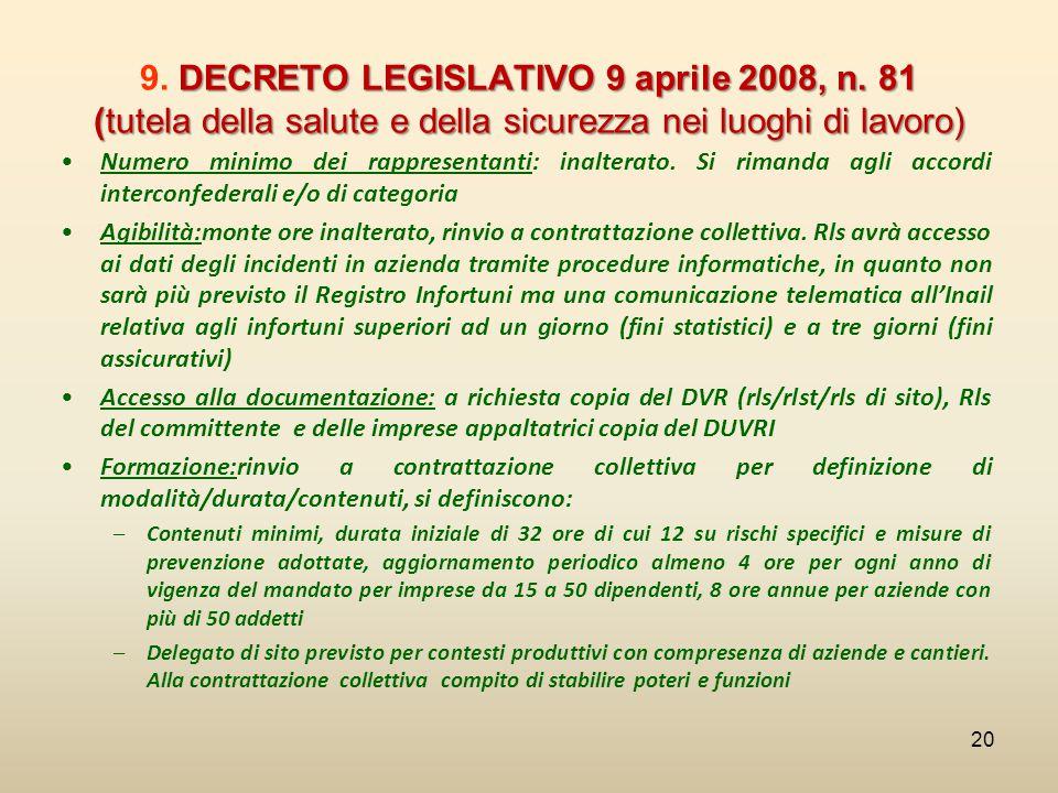 DECRETO LEGISLATIVO 9 aprile 2008, n. 81 (tutela della salute e della sicurezza nei luoghi di lavoro) 9. DECRETO LEGISLATIVO 9 aprile 2008, n. 81 (tut