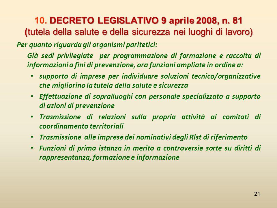 DECRETO LEGISLATIVO 9 aprile 2008, n. 81 (tutela della salute e della sicurezza nei luoghi di lavoro) 10. DECRETO LEGISLATIVO 9 aprile 2008, n. 81 (tu