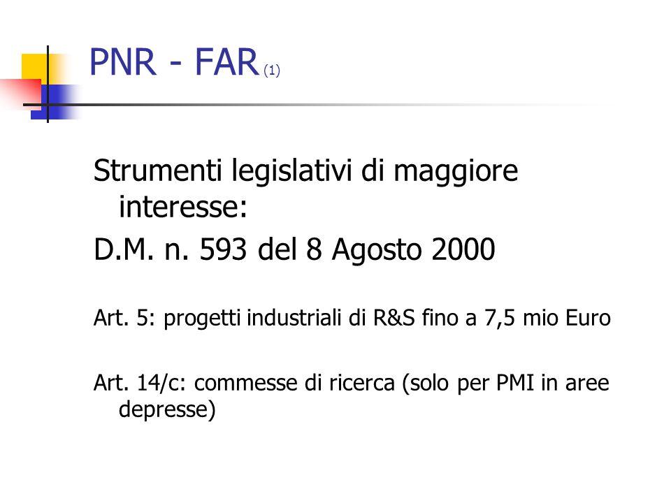 PNR - FAR (1) Strumenti legislativi di maggiore interesse: D.M.