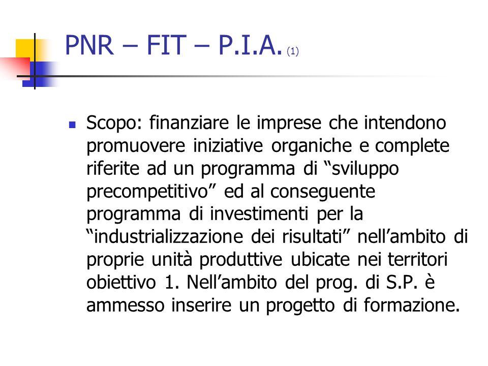 PNR – FIT – P.I.A.