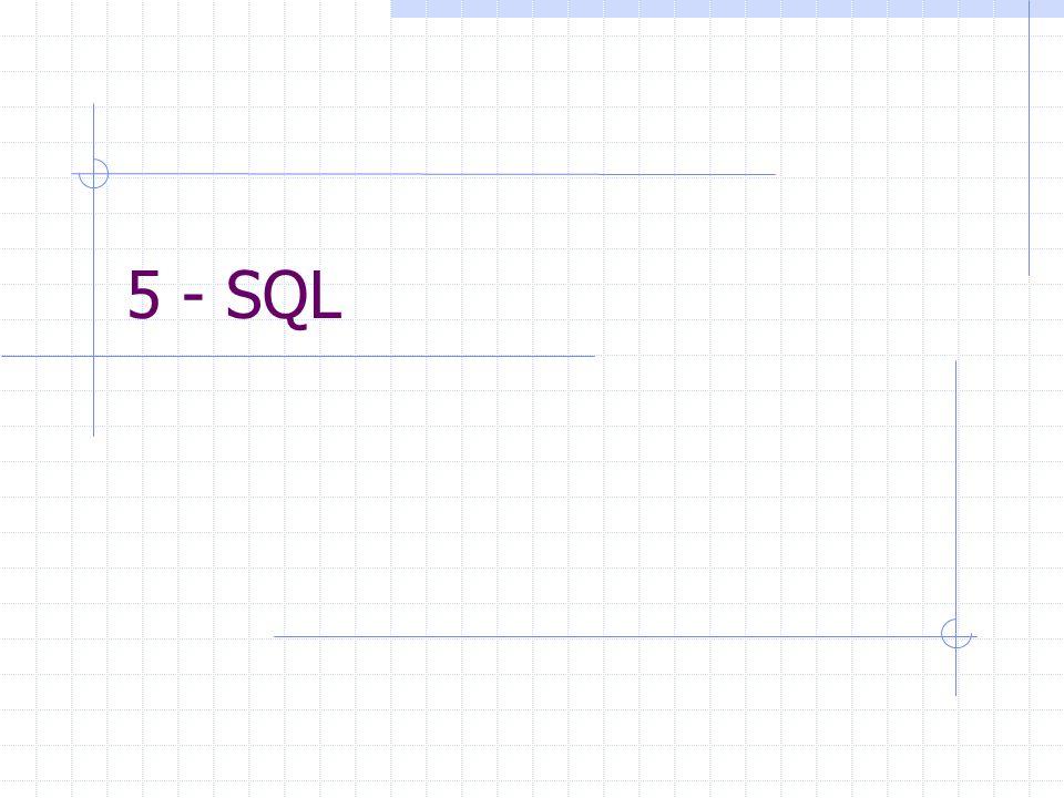 5 - SQL