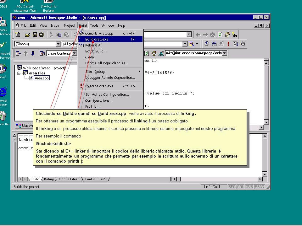 Cliccando su Build e Compile Area.cpp il compilatore inizierà la traduzione in linguaggio macchina del programma sorgente sorgente