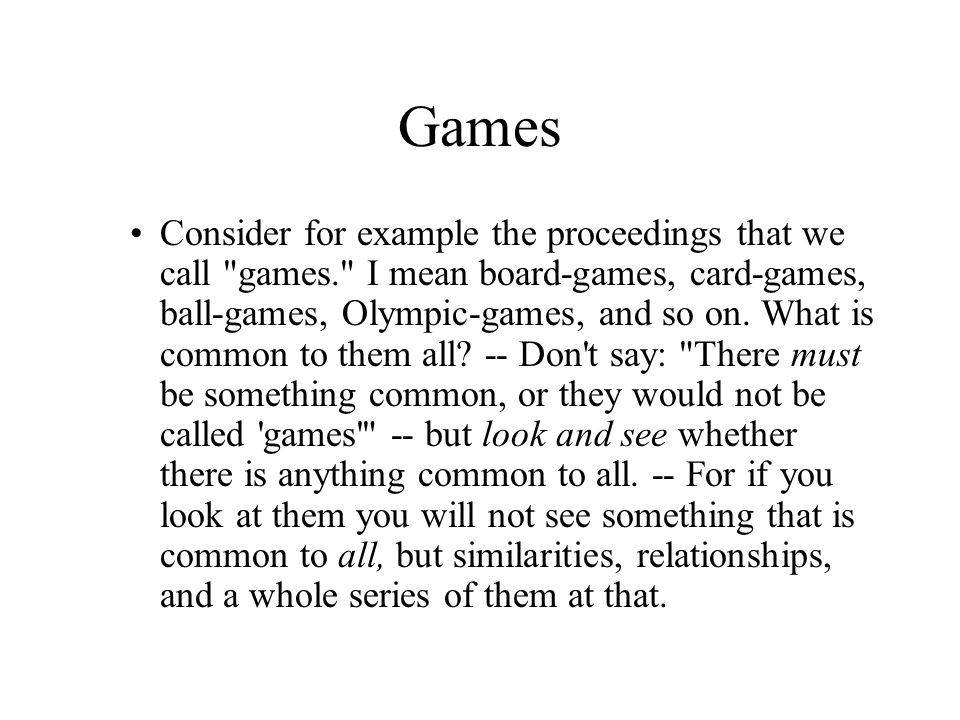 Games Consider for example the proceedings that we call
