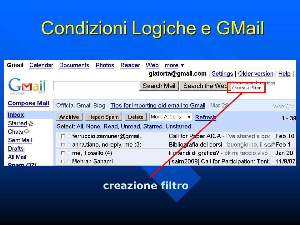 Condizioni Logiche e GMail creazione filtro