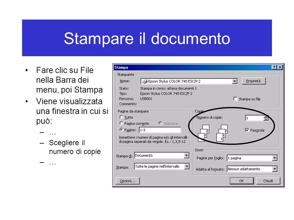 Stampare il documento Fare clic su File nella Barra dei menu, poi Stampa Viene visualizzata una finestra in cui si può: –… –Scegliere il numero di copie –…