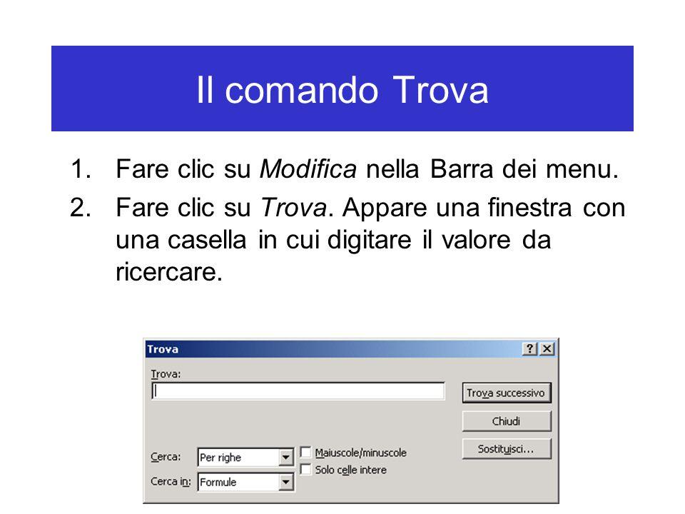 Il comando Trova 1.Fare clic su Modifica nella Barra dei menu.