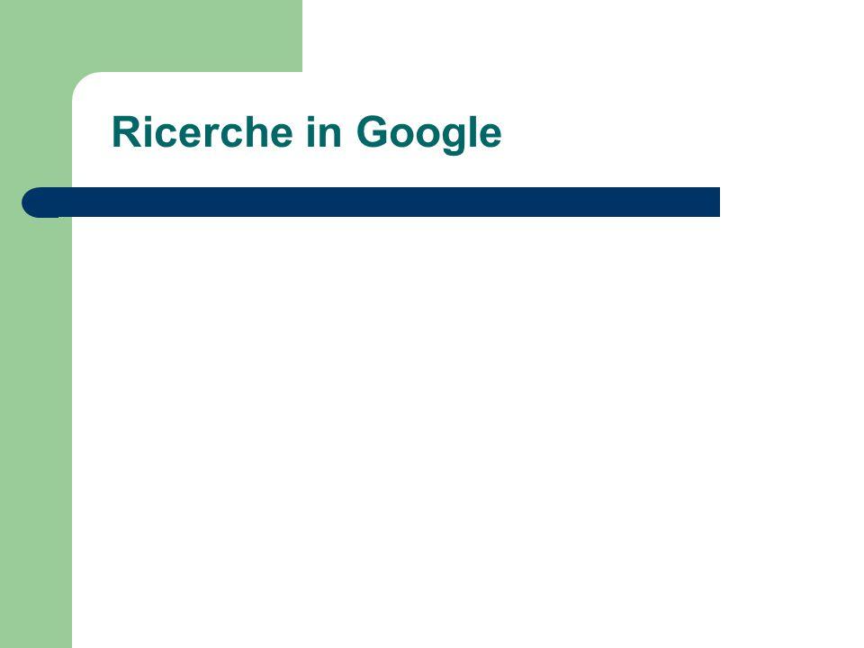 Ricerche in Google