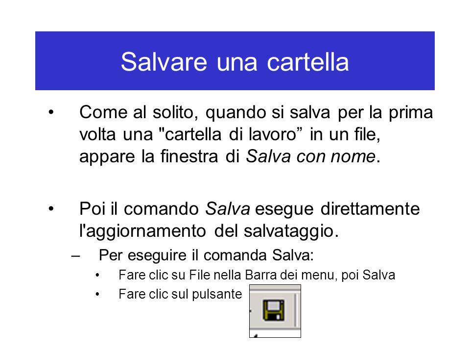 Salvare una cartella Come al solito, quando si salva per la prima volta una cartella di lavoro in un file, appare la finestra di Salva con nome.