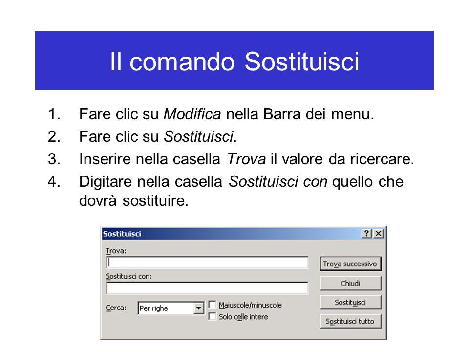 Il comando Sostituisci 1.Fare clic su Modifica nella Barra dei menu.