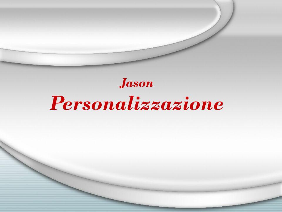 Jason Personalizzazione