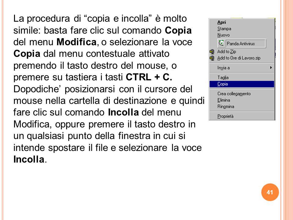 """La procedura di """"copia e incolla"""" è molto simile: basta fare clic sul comando Copia del menu Modifica, o selezionare la voce Copia dal menu contestual"""