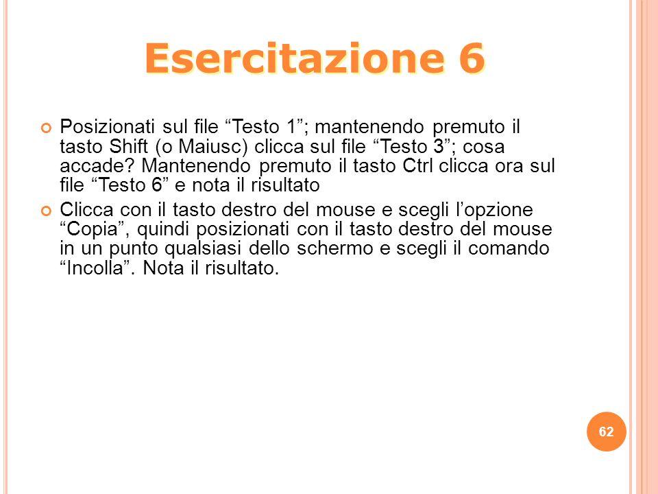 """Posizionati sul file """"Testo 1""""; mantenendo premuto il tasto Shift (o Maiusc) clicca sul file """"Testo 3""""; cosa accade? Mantenendo premuto il tasto Ctrl"""