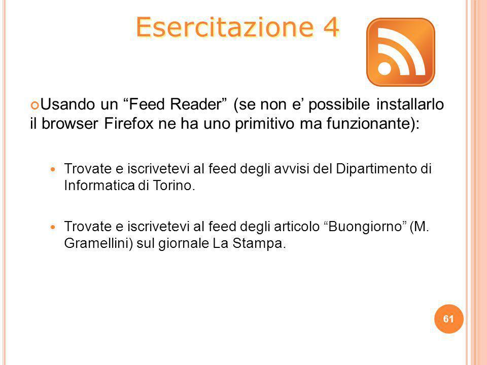 """Usando un """"Feed Reader"""" (se non e' possibile installarlo il browser Firefox ne ha uno primitivo ma funzionante): Trovate e iscrivetevi al feed degli a"""